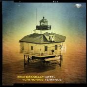 Erik Bosgraaf, Yuri Honing: Bosgraaf & Honing: Hotel Terminus - CD