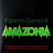 Egberto Gismonti: Amazonia - CD