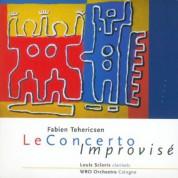 Fabien Tehericsen: Le Concerto Improvise - CD