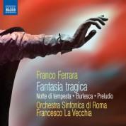 Francesco La Vecchia: Ferrara: Fantasia Tragica - Notte di Tempesta - CD