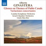 Gisele Ben-Dor: Ginastera, A.: Glosses Sobre Temes De Pau Casals / Variaciones Concertantes - CD
