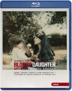 Martha Argerich: Bloody Daughter - Martha Argerich, A film by Stéphanie Argerich (Chopin PC No.1) - BluRay