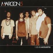 Maroon 5: 1.22.03 Acoustic - CD