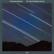 Stephan Micus: To The Evening Child - CD
