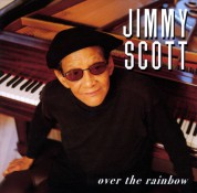 Jimmy Scott: Over The Rainbow - CD