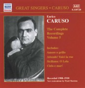 Caruso, Enrico: Complete Recordings, Vol.  5 (1908-1910) - CD