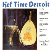 Richard A. Hagopian: Kef Time Detroit - CD