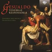 Ensemble Arte Musica, Francesco Cera: Gesualdo: Tenebrae Responsoria - CD