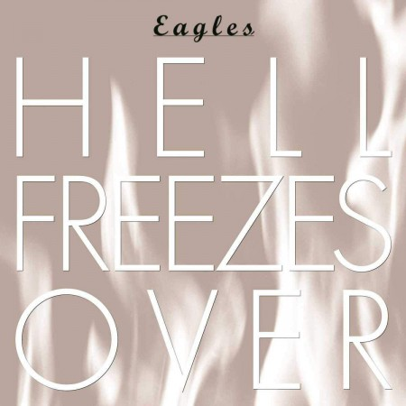 The Eagles: Hell Freezes Over - CD