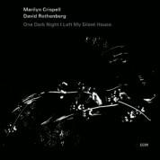 Marilyn Crispell, David Rothenberg: One Dark Night I Left My Silent House - CD