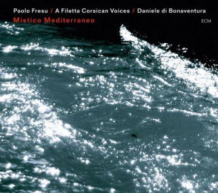 Paolo Fresu, A Filetta, Daniele di Bonaventura: Mistico Mediterraneo - CD