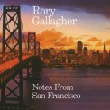 Rory Gallagher: Notes From San Francisco (Remastered) - Plak