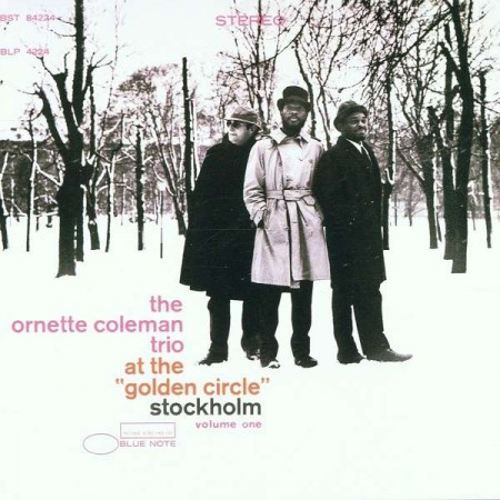 Ornette Coleman: At The Golden Circle - Plak
