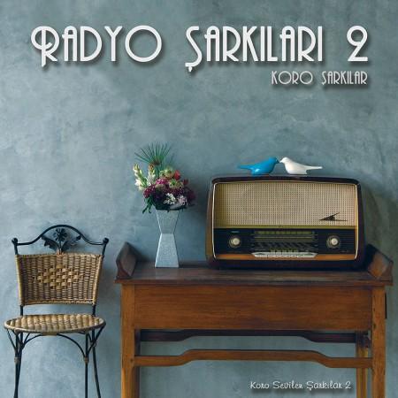 Çeşitli Sanatçılar: Radyo Şarkıları 2 (Koro Şarkıları) - Plak