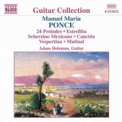 Adam Holzman: Ponce: 24 Preludes / Four Pieces / Estrellita - CD