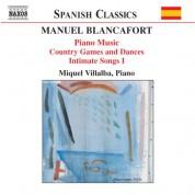 Miquel Villalba: Blancafort, M.: Piano Music, Vol. 2  - Jocs I Danses Al Camp / Cants Intims I - CD