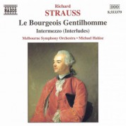 Strauss, R.: Bourgeois Gentilhomme (Le) /  Intermezzo, Op. 72 - CD