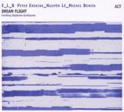 E_L_B, Peter Erskine, Nguyên Lê, Michel Benita: Dream Flight - CD
