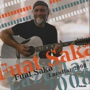 Fuat Saka: Lazutlar 2008 - CD