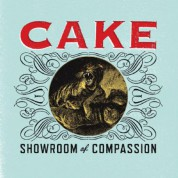 Cake: Showroom Of Compassion - CD