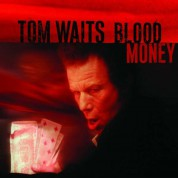 Tom Waits: Blood Money - Plak