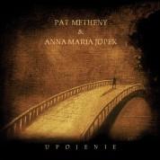 Anna Maria Jopek, Pat Metheny: Upojenie - CD