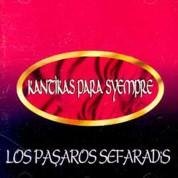 Los Pasharos Sefaradis: Kantikas Para Syempre - CD