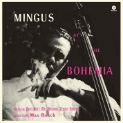 Charles Mingus: At The Bohemia + 1 Bonus Track! - Plak