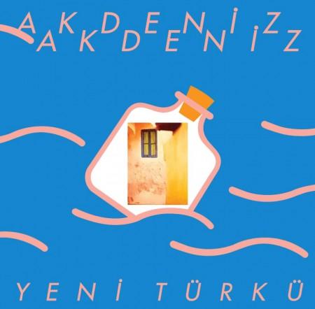 Yeni Türkü: Akdeniz Akdeniz - Plak