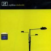 Replikas: Dadaruhi - CD