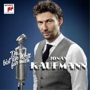 Jonas Kaufmann: Du Bist Die Welt Fur Mich - Plak