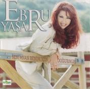 Ebru Yaşar: Seni Anan Benim İçin Doğurmuş - CD