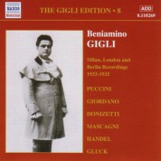 Gigli, Beniamino: Gigli Edition, Vol.  8: Milan, London and Berlin Recordings (1933-1935) - CD