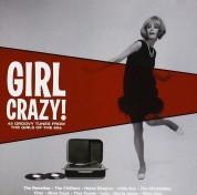 Çeşitli Sanatçılar: Girl Crazy! - CD