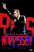 Morrissey: Who Put The 'M' In Manchester - DVD