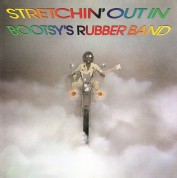 Bootsy's Rubber Band: Stretchin' Out In Bootsy's Rubber Band - Plak