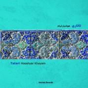 Hooshyar Khayyam: Tatari - CD