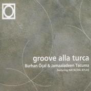 Burhan Öcal, Jamaaladeen Tacuma: Groove Alla Turca - CD
