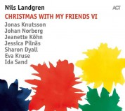 Nils Landgren: Christmas With My Friends VI - Plak