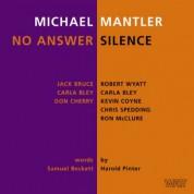 Michael Mantler: No Answer / Silence - CD