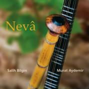 Salih Bilgin, Murat Aydemir: Neva - CD