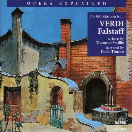 Opera Explained: Verdi - Falstaff (Smillie) - CD