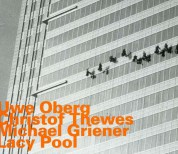 Uwe Oberg, Christof Thewes, Michael Griener: Lacy Pool - CD