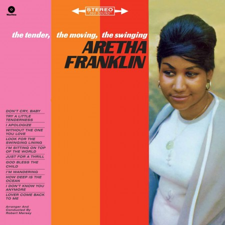 Aretha Franklin: The Tender, The Moving, The Swinging - Plak