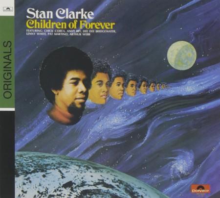 Stanley Clarke: Children Of Forever - CD