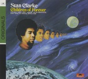 Stanley Clarke: Children Of Forever - CD