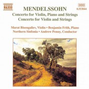 Mendelssohn: Concerto for Violin, Piano and Strings / Violin Concerto in D Minor - CD