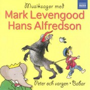 Mark Levengood: Prokofiev, S.: Peter Och Vargen (Peter and the Wolf) / Poulenc, F.: Sagan Om Babar (Story of Barbar) (Narrated in Swedish) - CD
