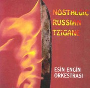 Esin Engin: Nostalgic Russian Tzigane - CD