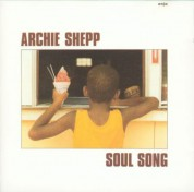 Archie Shepp: Soul Song - CD